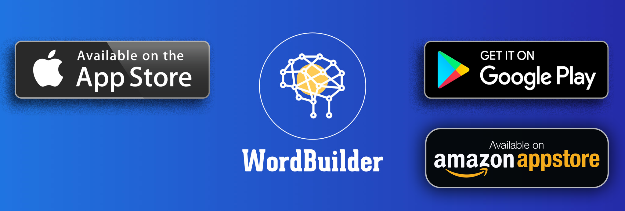 WordBuilder available at the Apple App Store, the Google Play Store & Amazon Store.