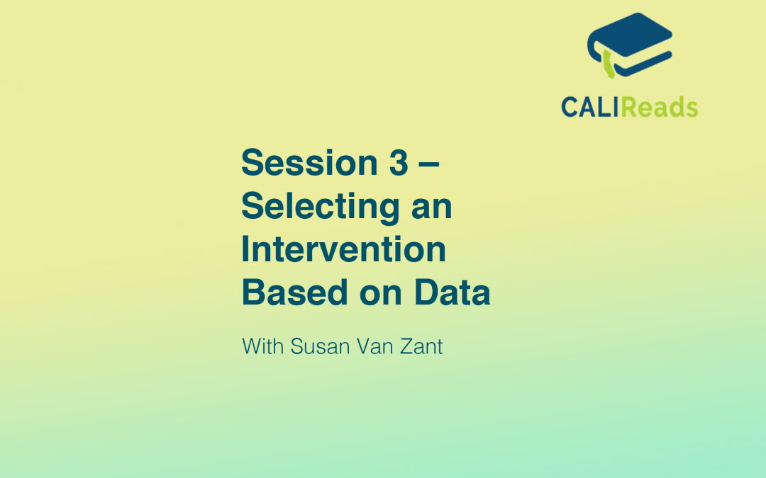 Session 3 – Selecting an Intervention Based on Data